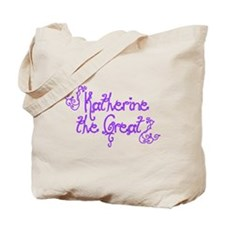 Katherine the Great Tote Bag