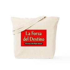 La Forza del Destino Tote Bag