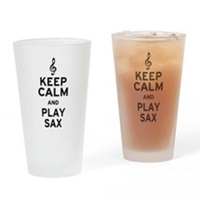Keep Calm and Play Sax Drinking Glass