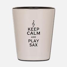 Keep Calm and Play Sax Shot Glass