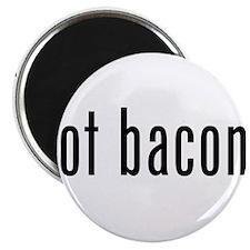 Got Bacon Magnet