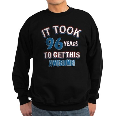 Awesome 96 year old birthday design Sweatshirt (da