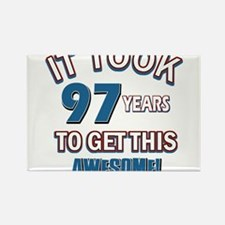 Awesome 97 year old birthday design Rectangle Magn