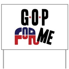 GOP For Me Yard Sign