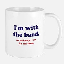 Im with the band Mug