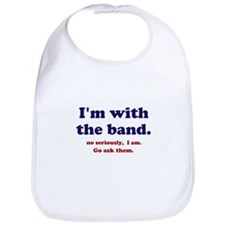 Im with the band Bib