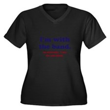 Im with the band Women's Plus Size V-Neck Dark T-S