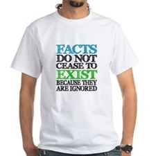 Facts Exist Shirt