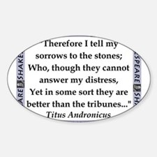 Therefore I Tell My Sorrows Decal