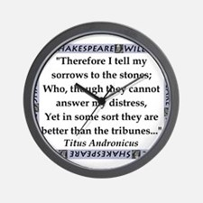 Therefore I Tell My Sorrows Wall Clock