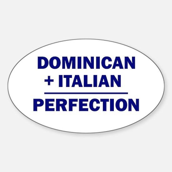 50% Italian + 50% Dominican Oval Decal