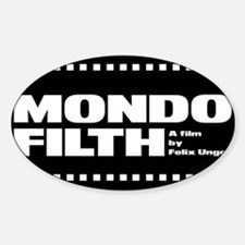 Mondo Filth - Oval Decal
