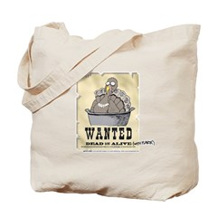 Thanksgiving Turkey Wanted Tote Bag