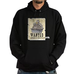 Thanksgiving Turkey Wanted Hoodie
