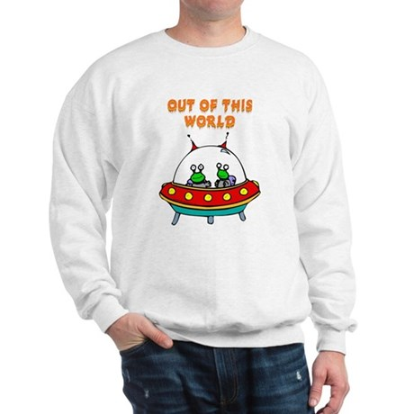 """""""Out Of This World"""" Sweatshirt"""