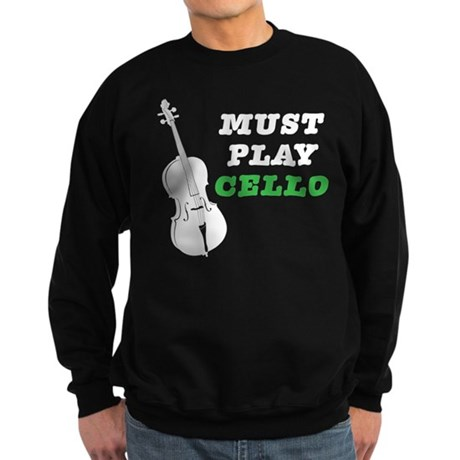 Must Play Cello Sweatshirt (dark)