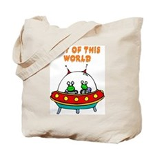 """Out Of This World"" Tote Bag"