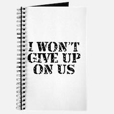 I Won't Give Up: Unisex Journal