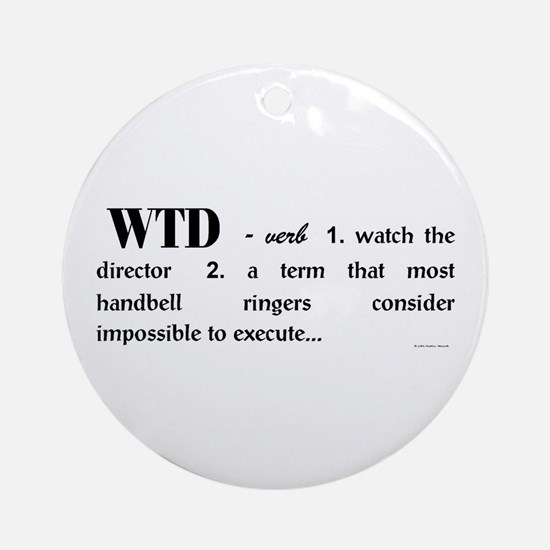 Watch the Director Ornament (Round)