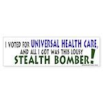 Lousy Stealth Bomber Bumper Sticker