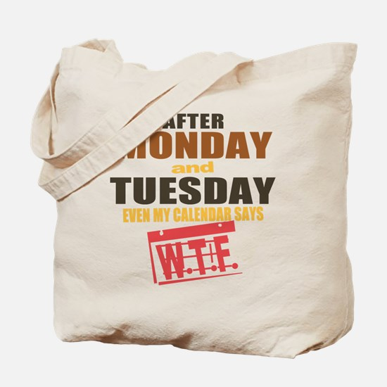 Calendar says WTF Tote Bag