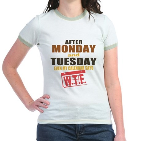 Calendar says WTF Jr. Ringer T-Shirt