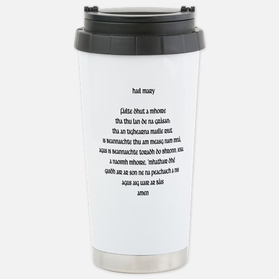 Stainless Steel Travel Mug Hail Mary in Gaelic