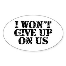 I Won't Give Up: Unisex Decal