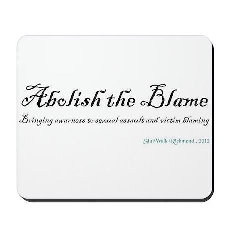 Abolish the Blame 2012 Mousepad