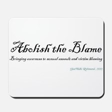 Abolish the Blame 2012 Mousepad