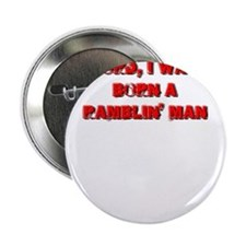 "lord i was born a ramblin man 2.25"" Button"