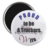A Truckers Wife (original) Magnet