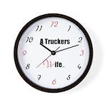 A Truckers Wife (original) Wall Clock