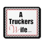 A Truckers Wife (original) Mousepad