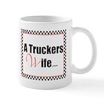 A Truckers Wife (original) Mug