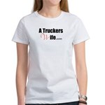 A Truckers Wife (original) Women's T-Shirt