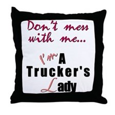 Don't mess with me... (lady) Throw Pillow