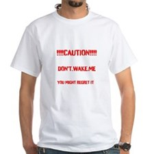 Dont Wake Shirt