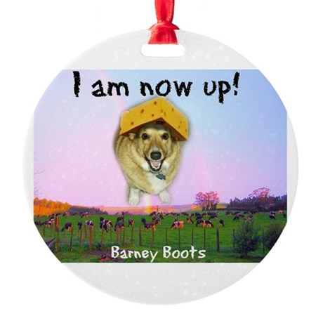 Barney Boots - I Am Now Up Round Ornament