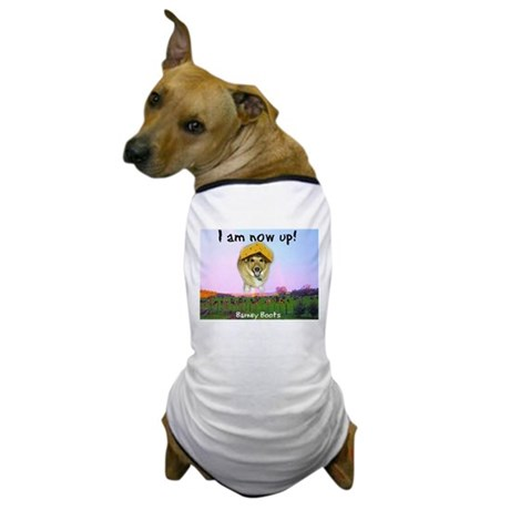 Barney Boots - I Am Now Up Dog T-Shirt