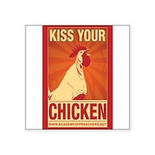 Kiss Your Chicken (sticker) Sticker