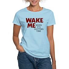 wake me T-Shirt