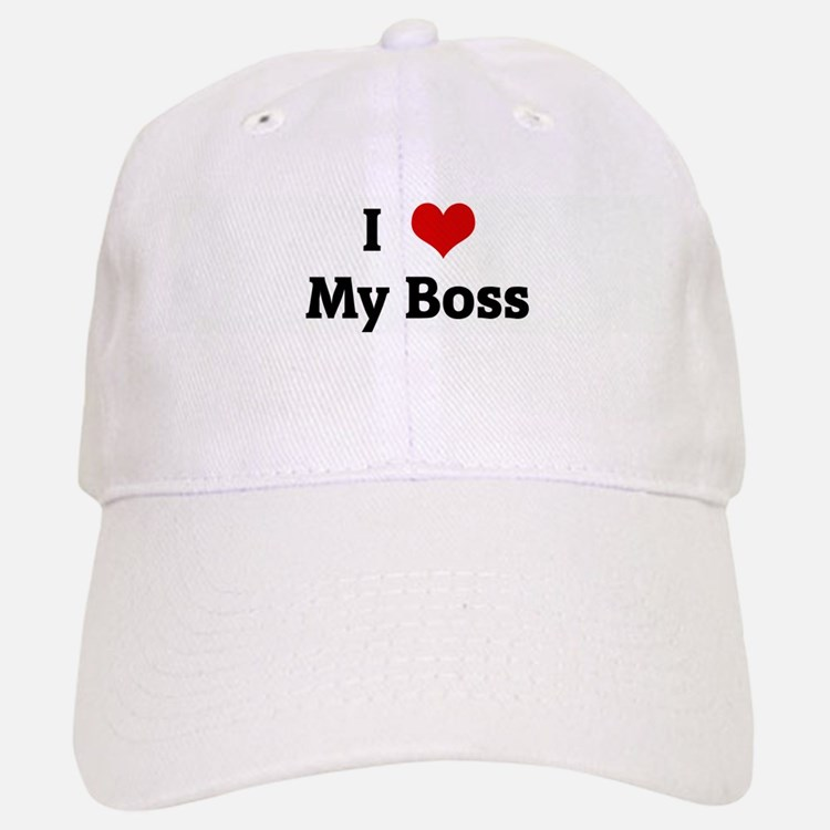 I Love My Boss Baseball Baseball Cap