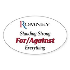 Romney: For/Against Everything Decal