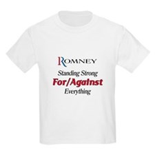 Romney: For/Against Everything T-Shirt