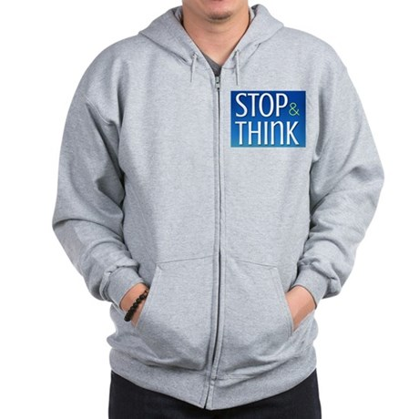 STOP & THINK Zip Hoodie