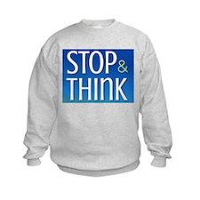 STOP & THINK Sweatshirt