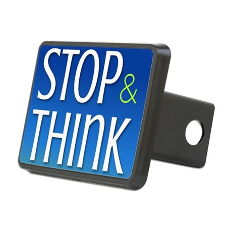 STOP & THINK Rectangular Hitch Cover