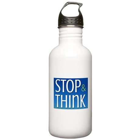 STOP & THINK Stainless Water Bottle 1.0L
