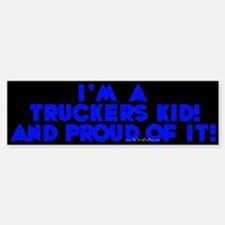 A Trucker's Kid Bumper Bumper Bumper Sticker